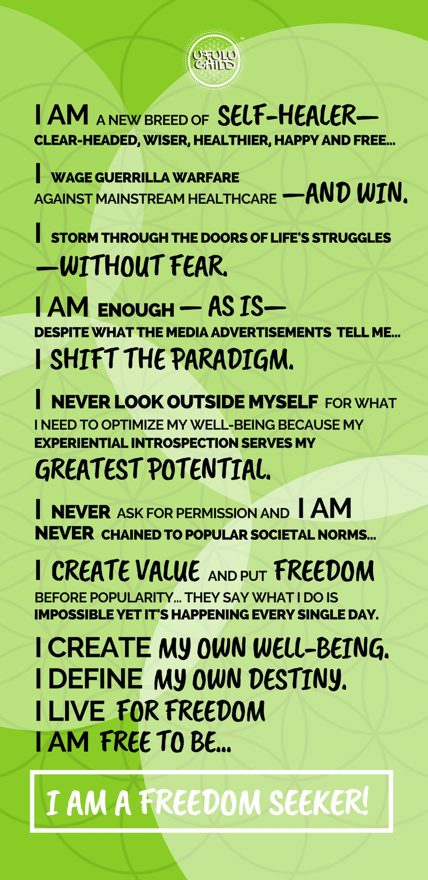 "Freedom Seeker ""I AM"" Manifesto"